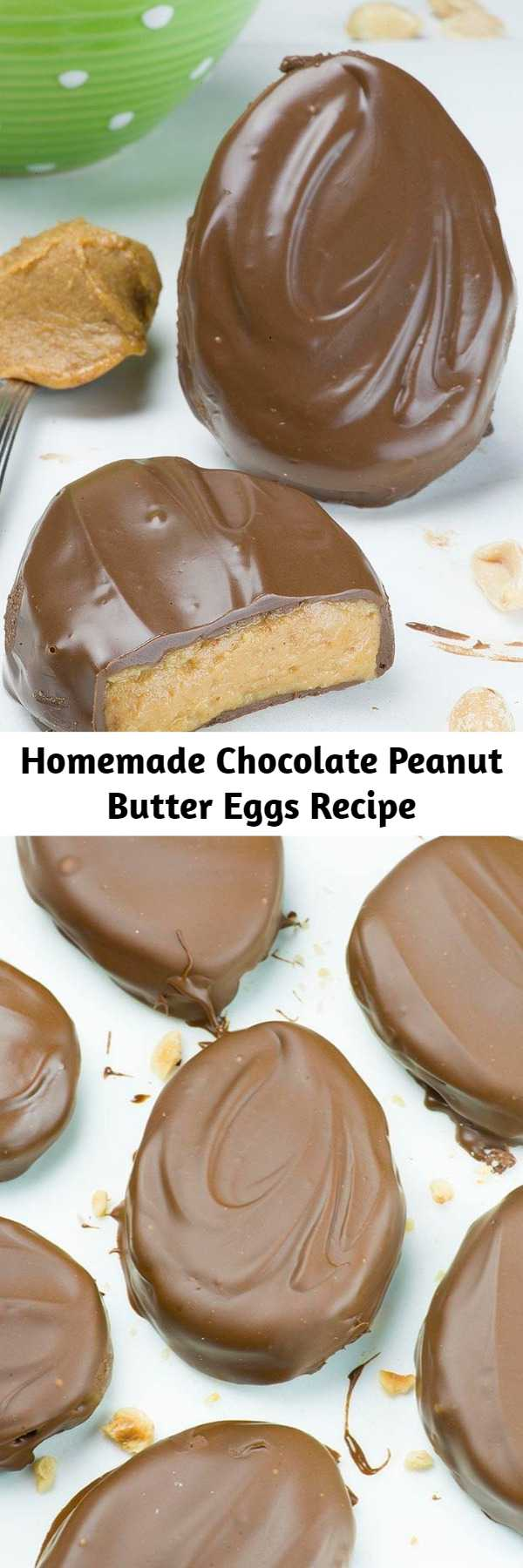 Homemade Chocolate Peanut Butter Eggs Recipe