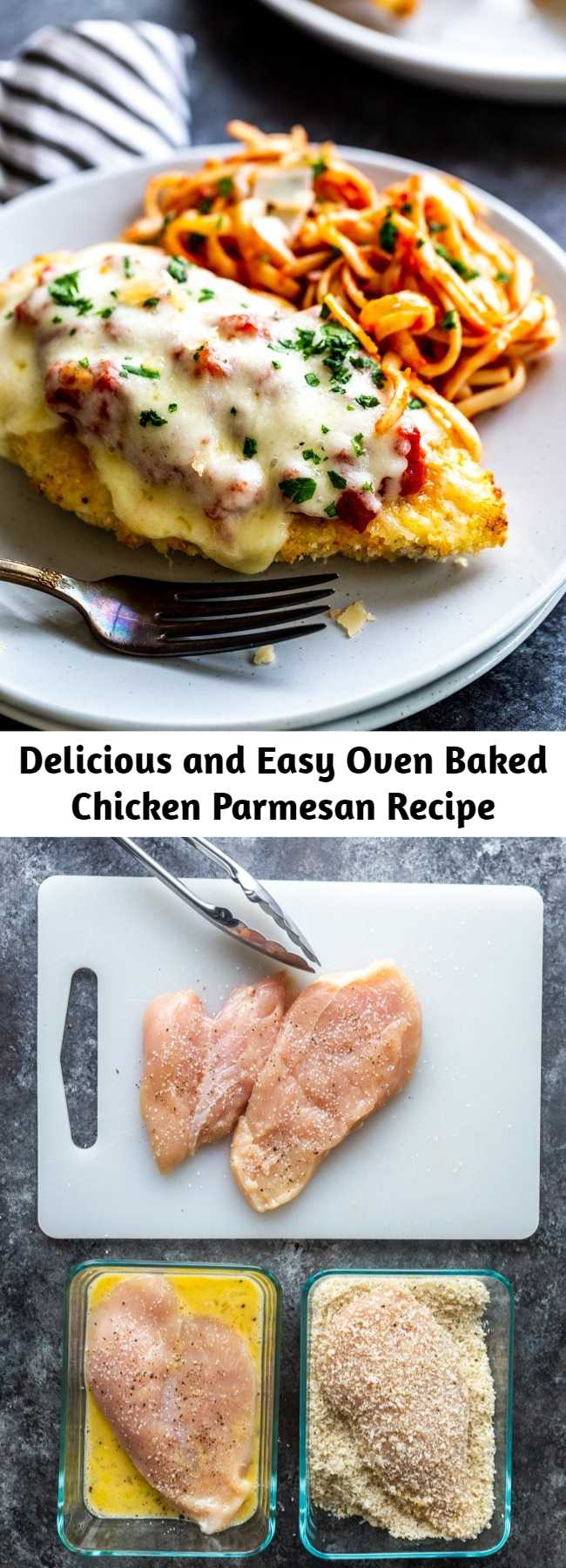 Delicious and Easy Oven Baked Chicken Parmesan Recipe - This delicious Oven Baked Chicken Parmesan recipe is easy and doesn't require any frying. Because this chicken Parmesan is baked, it is healthy, quick and easy! Make this crispy baked Parmesan crusted chicken for dinner tonight in about thirty minutes!