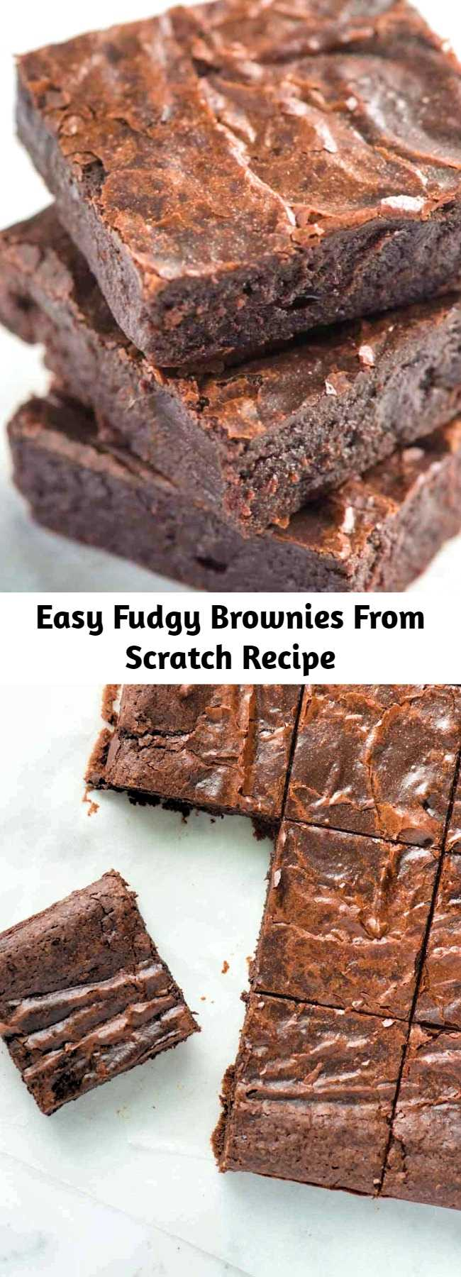 Easy Fudgy Brownies From Scratch Recipe - This is my absolute favorite brownie recipe. They are rich, fudgy in the middle, and made completely from scratch. These brownies are so much better than the box, and I bet you have what you need to make them already sitting in your kitchen.