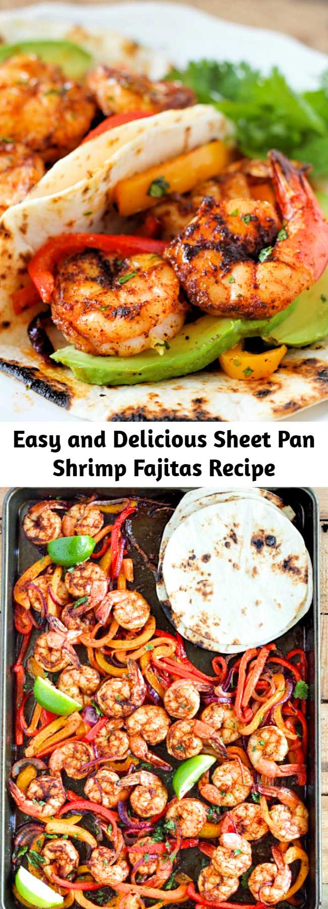 Easy and Delicious Sheet Pan Shrimp Fajitas Recipe - This shrimp fajita recipe is seriously so easy and delicious! All you have to do is scoop the juicy shrimp, tender bell pepper and onions into a soft warm tortilla for a super fast and easy weeknight dinner!