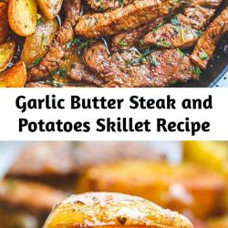 Garlic Butter Steak and Potatoes Skillet – This easy one-pan steak and potatoes recipe is SO simple and SO flavorful. Juicy steak and crisp-golden potatoes are pan-seared and cooked to perfection with a luscious garlic, herbs and butter sauce.