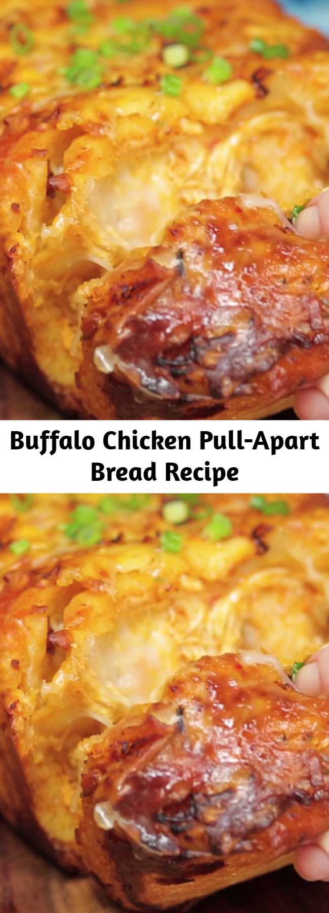 Buffalo Chicken Pull-Apart Bread Recipe - The only way to improve shareable bread is with Buffalo chicken and lots of cheese.