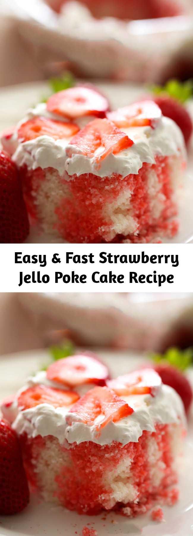 Strawberry Jello Poke Cake Recipe - This recipe is easy, fast, beautiful and SO yummy!