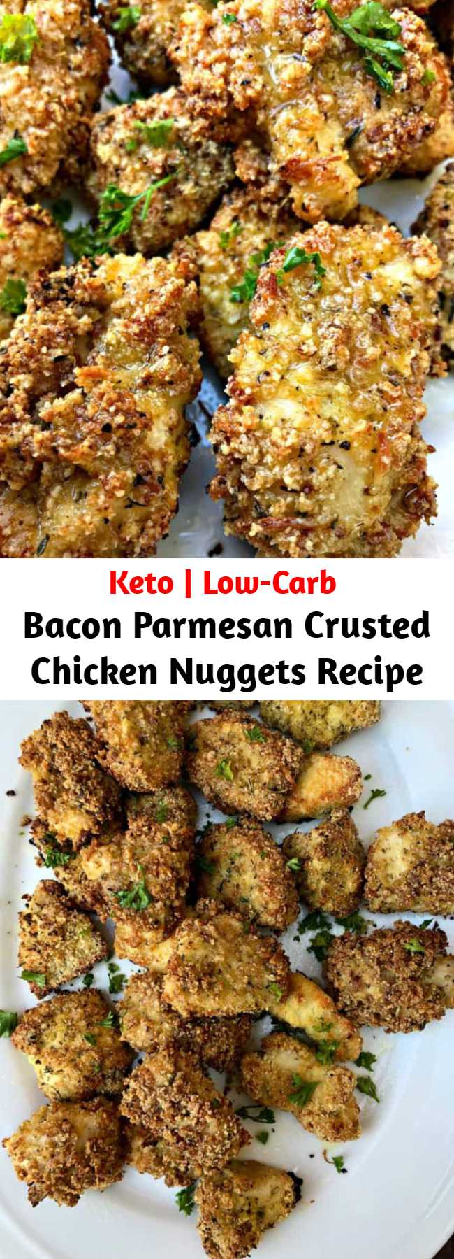 Bacon Parmesan Crusted Chicken Nuggets Recipe - Keto Low-Carb Bacon Parmesan Crusted Chicken Nuggets with Avocado Ranch dipping sauce is a quick and easy recipe perfect for tenders, strips, or chicken fingers. This dish is ketogenic, great for ketosis, family, and kid-friendly with only 3 grams of carbs per serving! Serve them baked or fried. #KetoRecipes #KetoDiet #KetoChickenNuggets