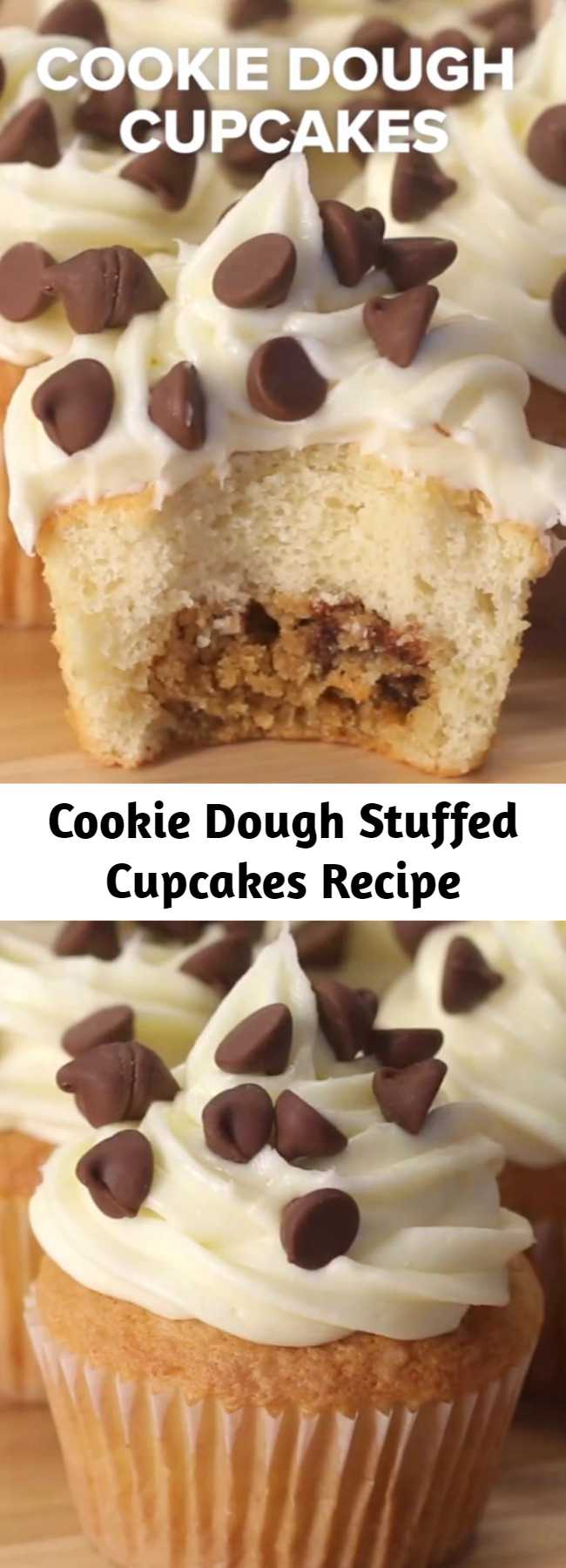 Cookie Dough Stuffed Cupcakes Recipe - Stuffing cookie dough into cupcakes might just be the best thing we've ever done.