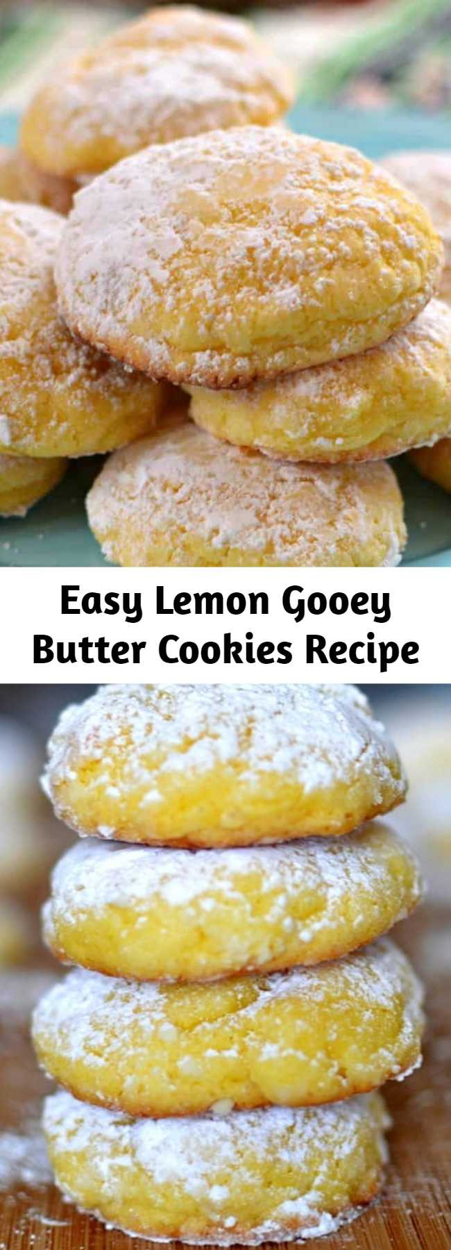 Easy Lemon Gooey Butter Cookies Recipe - An easy gooey lemon cake box cookie with just seven ingredients. Make a whole batch of cookies in less than 30 minutes. These will melt in your mouth!
