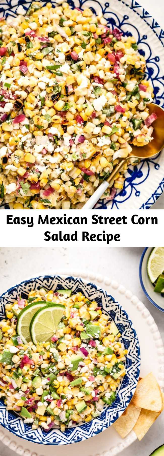 Easy Mexican Street Corn Salad Recipe - This Mexican Street Corn Salad recipe (aka Esquites or Elote salad) is tangy, spicy, and deliciously creamy. Whether you cook the corn on the grill or in a skillet, this easy Mexican corn salad is guaranteed to be a hit for all your summer gatherings. #corn #salad #cornsalad #mexicancorn #mexicansalad #sweetcornsalad