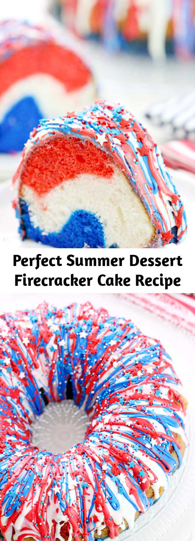 Perfect Summer Dessert Firecracker Cake Recipe - Show your patriotism with this Firecracker Cake! The red, white, and blue runs inside and out!! Great for Memorial Day, the 4th of July or any occasion you want to share a little American pride!