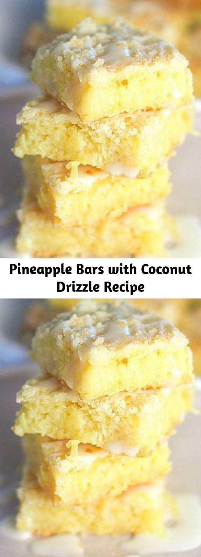 Pineapple Bars with Coconut Drizzle Recipe - Only a few ingredients and super easy to make. I topped with optional Coconut Drizzle...they are good with or without!