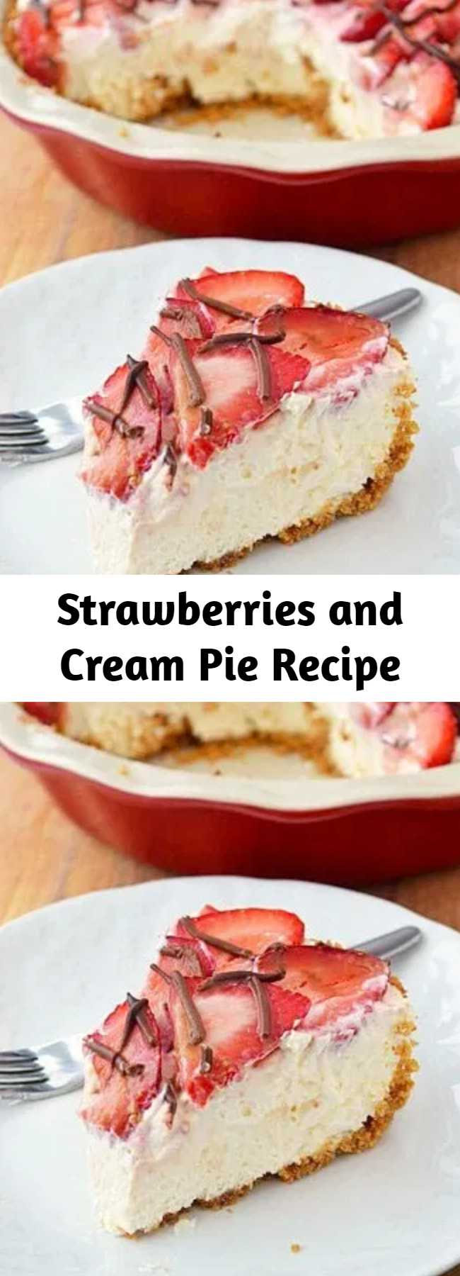 Strawberries and Cream Pie Recipe - A pie that's so rich, so decadent, yet somehow so light that every bite just melts in your mouth. Mmmmmm.
