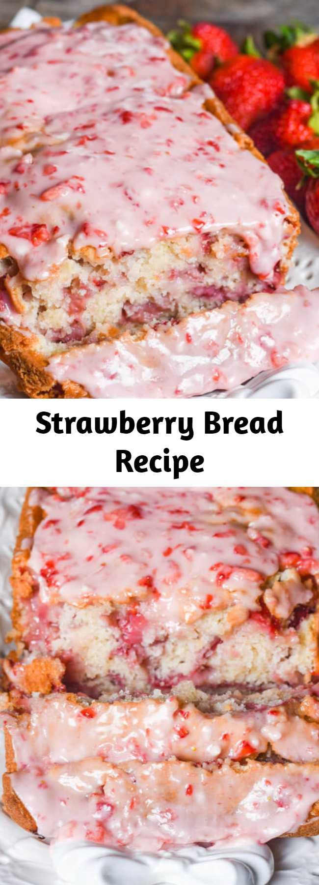 Strawberry Bread Recipe - Try this fresh strawberry bread with melt-in-your-mouth strawberry glaze. This quick bread recipe comes together in just 10 minutes. If you love fruit breads, you'll also love our cherry bread!