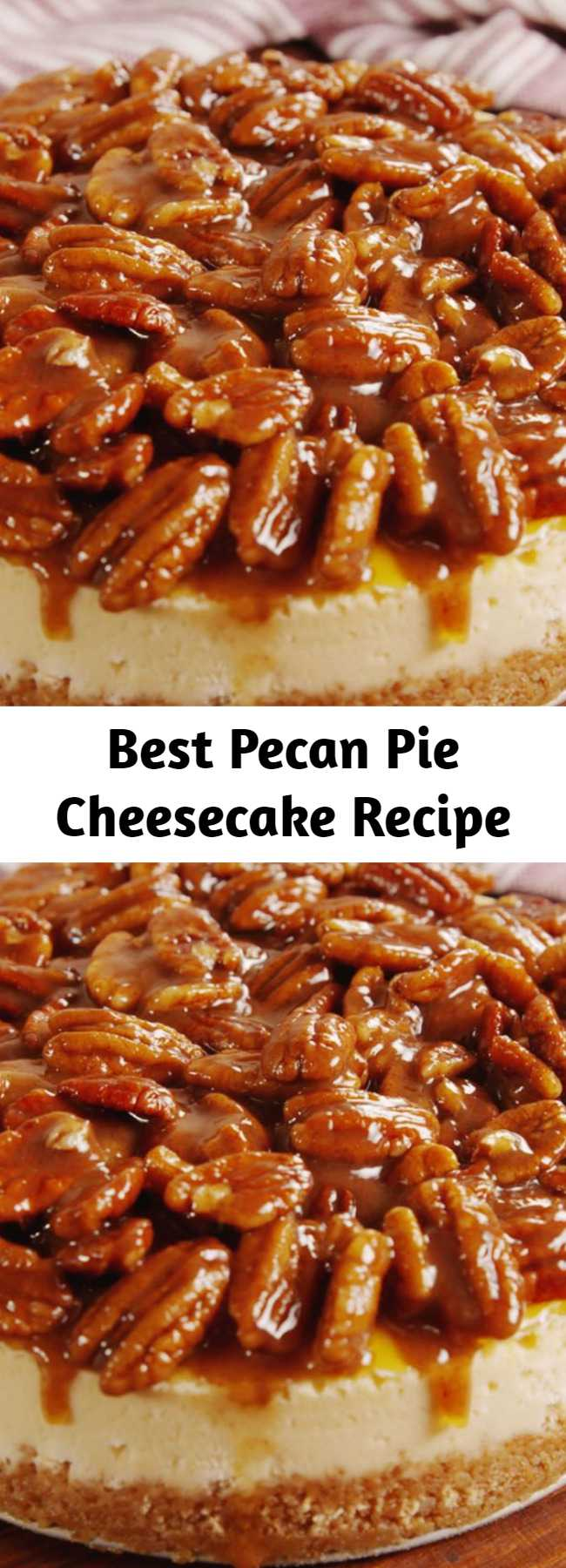 Best Pecan Pie Cheesecake Recipe - Take your pecan pie to the next level and combine it with your favorite cheesecake. You'll have a creamy base with a sweet crunchy topping that makes this the best Thanksgiving dessert ever. You can make the topping up to an hour in advance and keep at room temperature. But don't refrigerate it or else the butter will solidify! #food #holiday #pastryporn #familydinner #comfortfood #easyrecipe #recipe #forkyeah #eatthetrend #plating