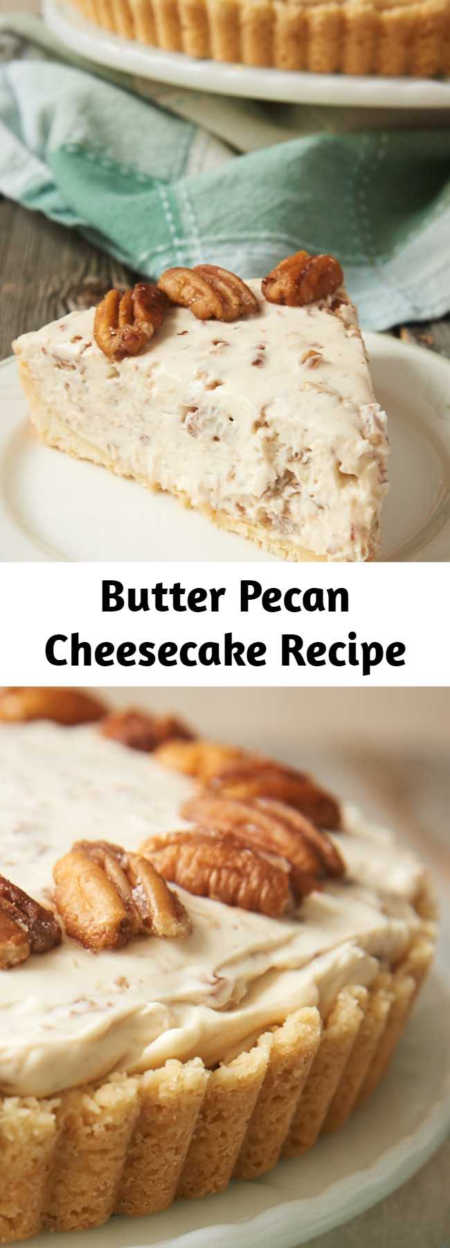 Butter Pecan Cheesecake Recipe - Buttery toasted pecans add big flavor to this Butter Pecan Cheesecake!