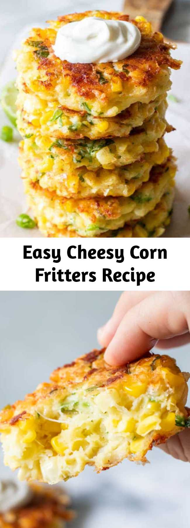 Easy Cheesy Corn Fritters Recipe - These easy to make fritters are loaded up with fresh corn, flavor, and most importantly cheese! Fried in a small amount of olive oil, these fritters are the perfect way to enjoy the flavors of summer! #cornfritters #appetizer #fritters