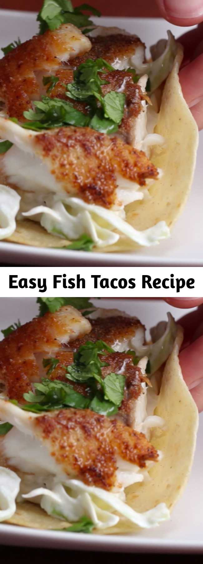Easy Fish Tacos Recipe - Fish tacos are the best tacos.