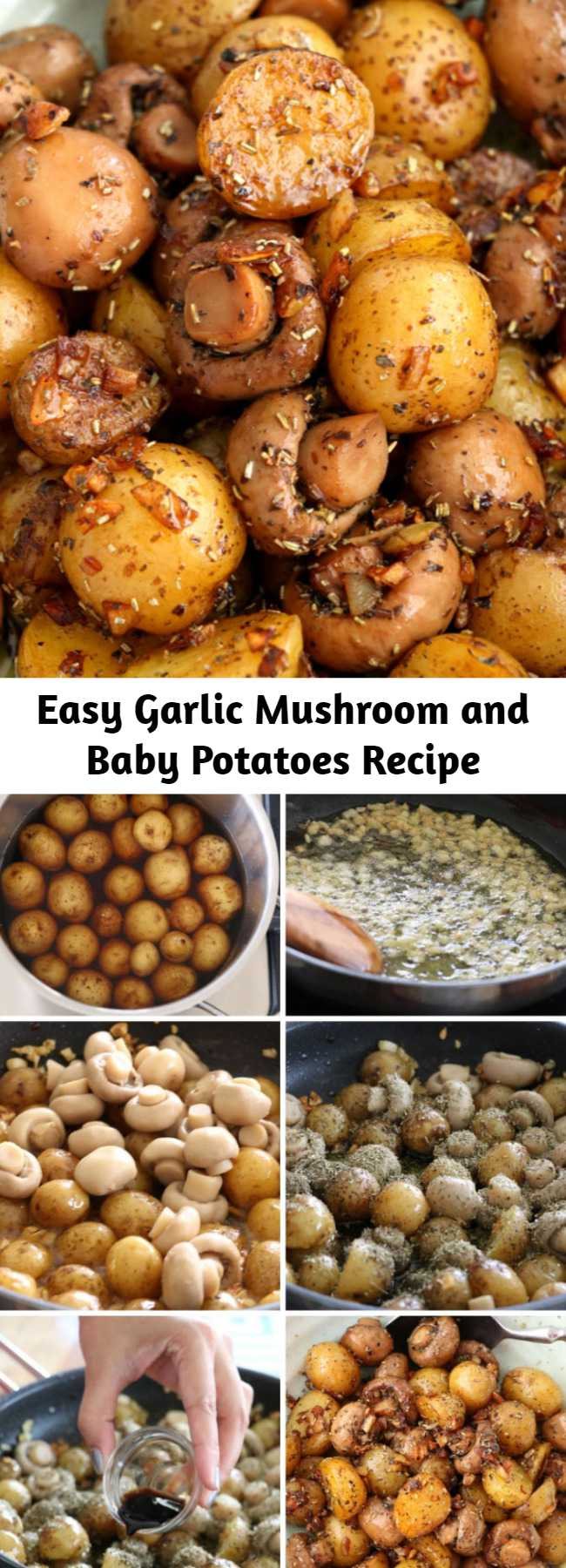 Easy Garlic Mushroom and Baby Potatoes Recipe - A buttery dish of pan-roasted Garlic Mushroom and Baby Potatoes with herbs. So simple and very easy to make with elegant results that make for a delicious side or appetizer.