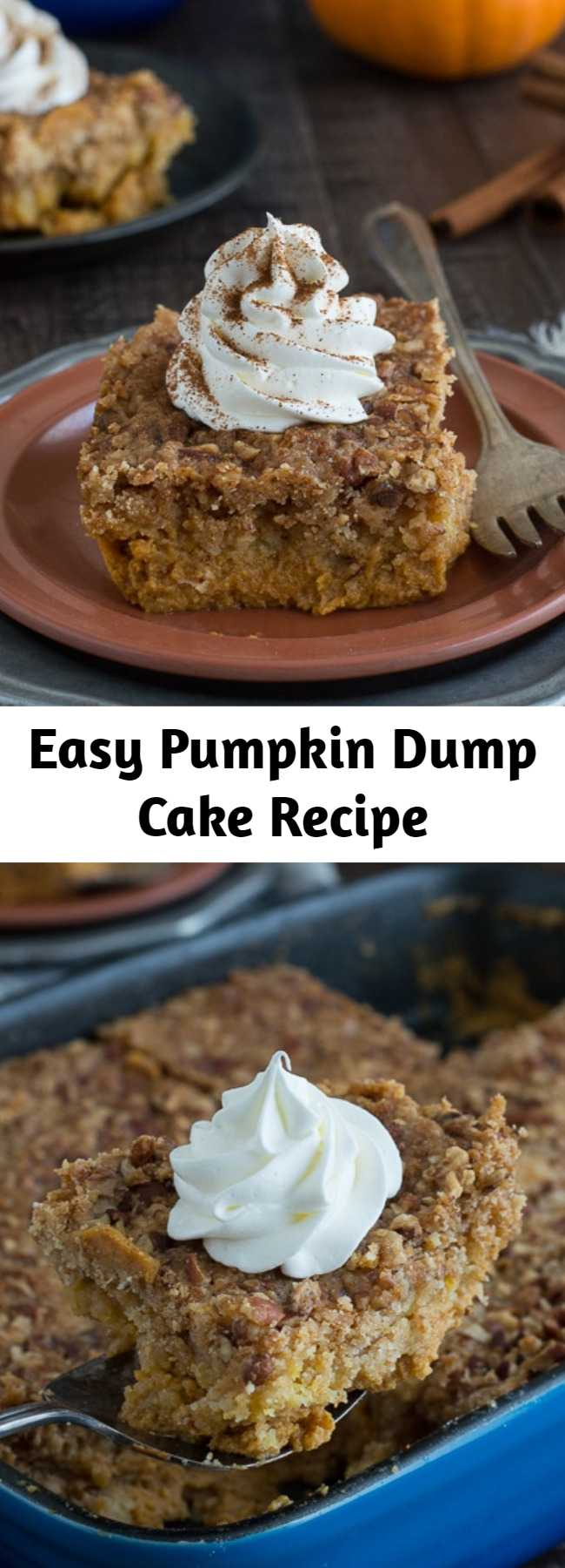 Easy Pumpkin Dump Cake Recipe - Use canned pumpkin and a box of yellow cake mix to make 8 ingredient pumpkin dump cake! Just mix, dump, and bake - it's ready in under 1 hour! This will be a family favorite pumpkin dessert!