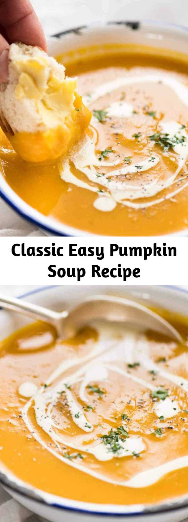 Classic Easy Pumpkin Soup Recipe - This is a classic, easy pumpkin soup made with fresh pumpkin that is very fast to make. Thick, creamy and full of flavour, this is THE pumpkin soup recipe you will make now and forever!