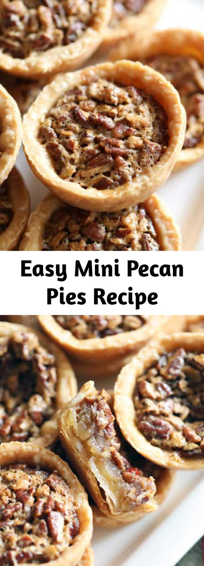 Easy Mini Pecan Pies Recipe - These Mini Pecan Pies have all the flavors of traditional pecan pie, but in mini form and individual servings. Super easy and great for entertaining! #pecanpie #minipecanpies #minipecanpieseasy #minipecanpiesinamuffintin