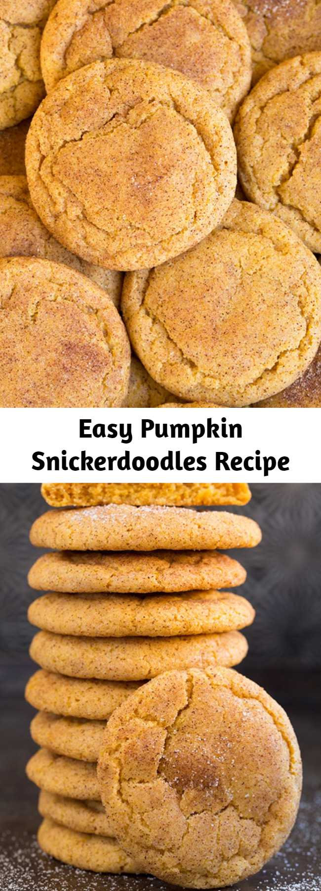 Easy Pumpkin Snickerdoodles Recipe - Easy and Irresistible pumpkin Snickerdoodles. Two of the worlds best cookies in one! Soft and tender and deliciously flavorful!