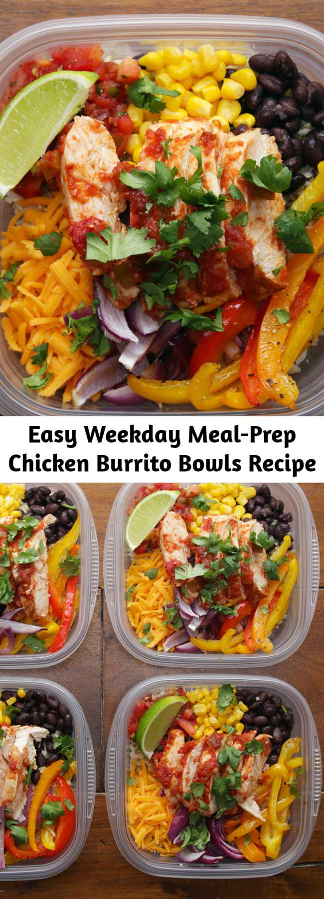 Easy Weekday Meal-Prep Chicken Burrito Bowls Recipe - Make these chicken burrito lunch bowls for healthy lunches through the week!