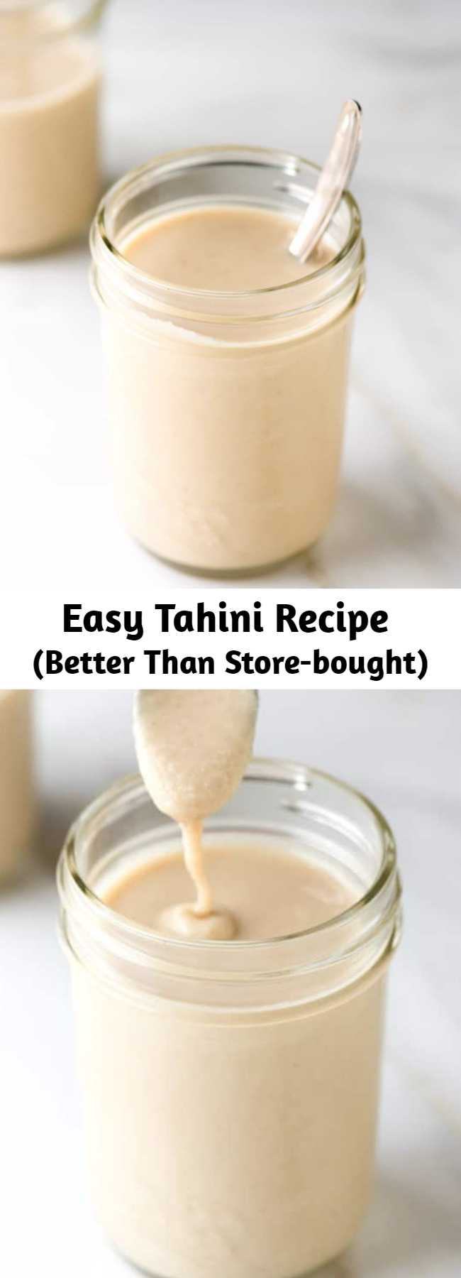 Easy Tahini Recipe (Better Than Store-bought) - Making tahini at home is easy and much less expensive than buying from the store. While tahini can be made from unhulled, sprouted and hulled sesame seeds, we prefer to use hulled sesame seeds for tahini. Tahini can be kept in the refrigerator for a month.