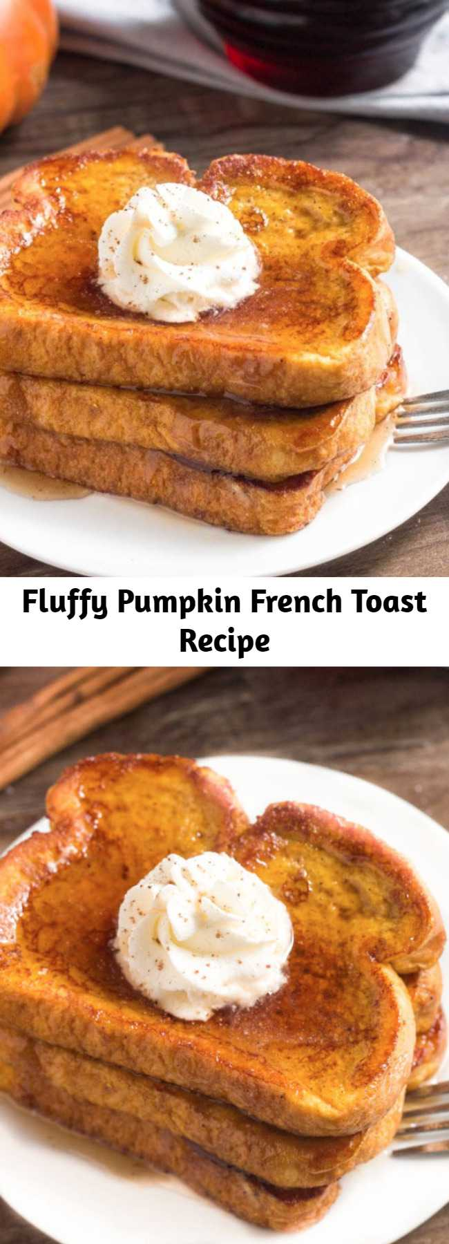 Fluffy Pumpkin French Toast Recipe - French toast that's perfect easy, breakfast for fall! This Pumpkin French Toast is extra fluffy, filled with pumpkin spice & tastes amazing drizzled in maple syrup. #fall #pumpkin #pumpkinspice #frenchtoast