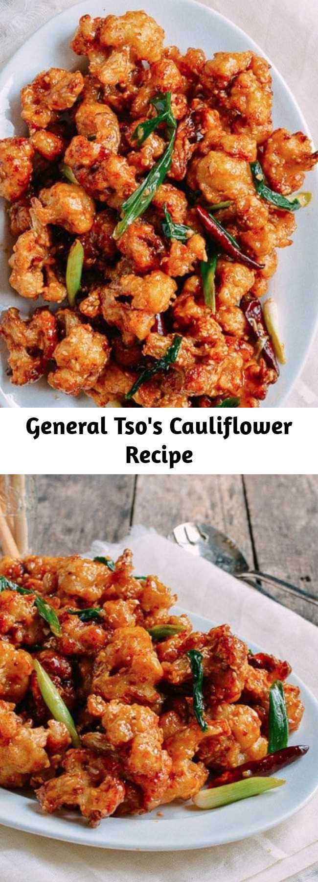 General Tso's Cauliflower Recipe - General Tso's cauliflower is the vegetarian version of the beloved Chinese American dish, General Tso's Chicken. Our General Tso's cauliflower is as good as the original. It's crispy, super tasty, and might just be better than the chicken version!