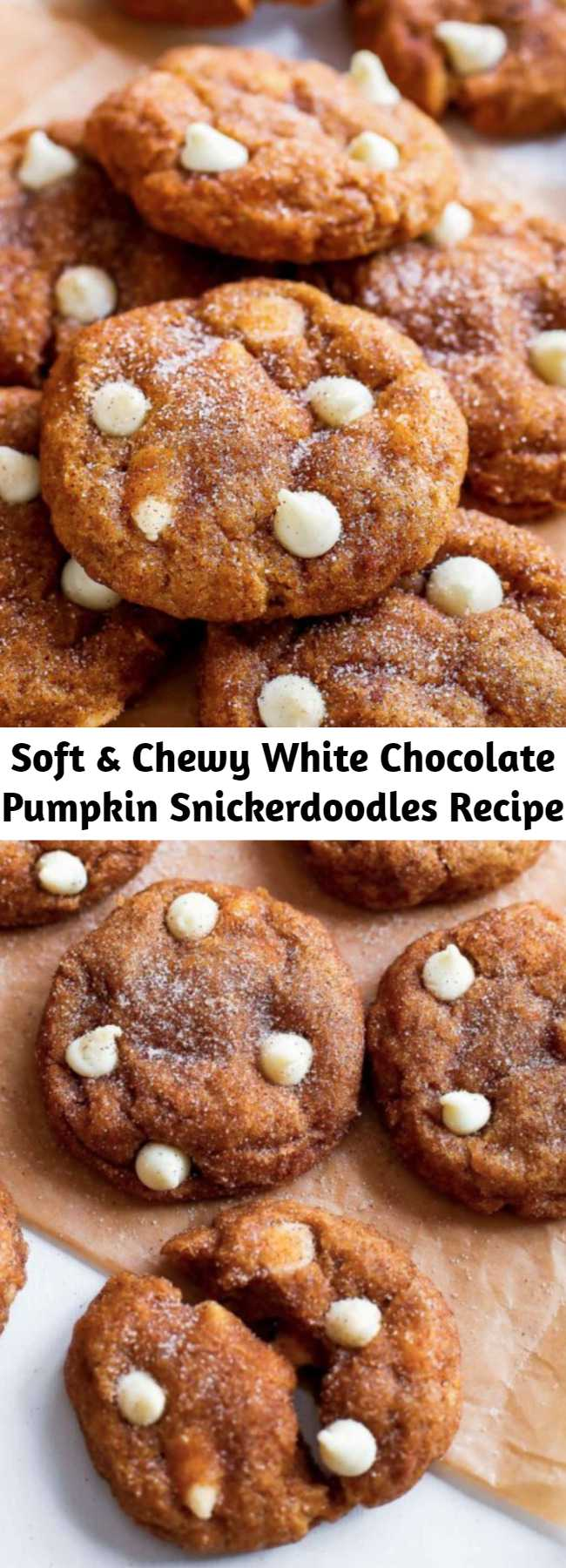 Soft & Chewy White Chocolate Pumpkin Snickerdoodles Recipe - These soft & chewy snickerdoodle cookies are full of pumpkin, white chocolate, and cinnamon sugar. Everything you love about snickerdoodle cookies and pumpkin pie in one. Warning: they disappear quickly, so make a double batch!