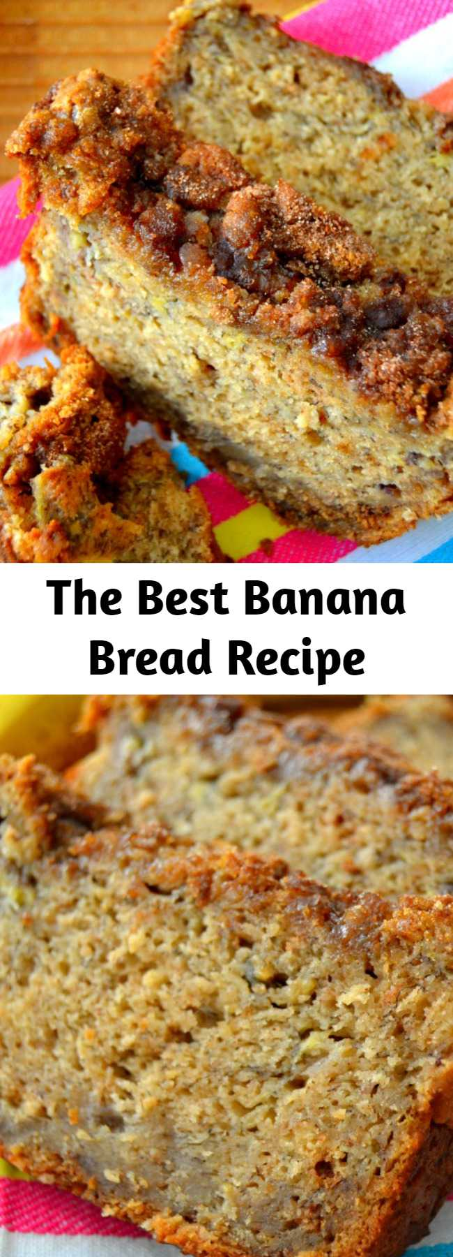 The Best Banana Bread Recipe - If you're tired of eating crumbly, dry, flavorless banana bread, you're in luck: this recipe is bursting with fresh bananas, is swirled with bits of cinnamon and is topped with the most irresistible brown sugar crust. Super soft and tender, moist without being wet.